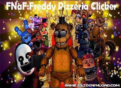 FNaF: Freddy Pizzeria Clicker - FNAF Gamejolt