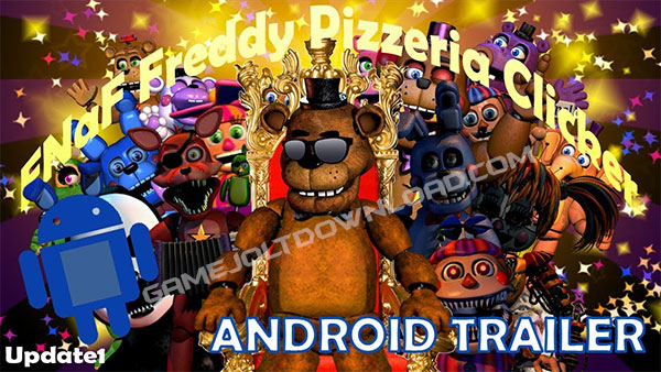 FNaF:Freddy Pizzeria Clicker Android Trailer