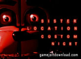 Fnaf: Sister Location Custom Night Download