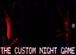 The Custom Night Game