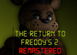 The Return To Freddy's 2 Remastered